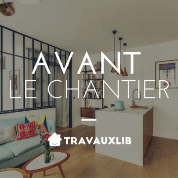 courtier en travaux avant chantier